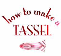 How to make a tassle type