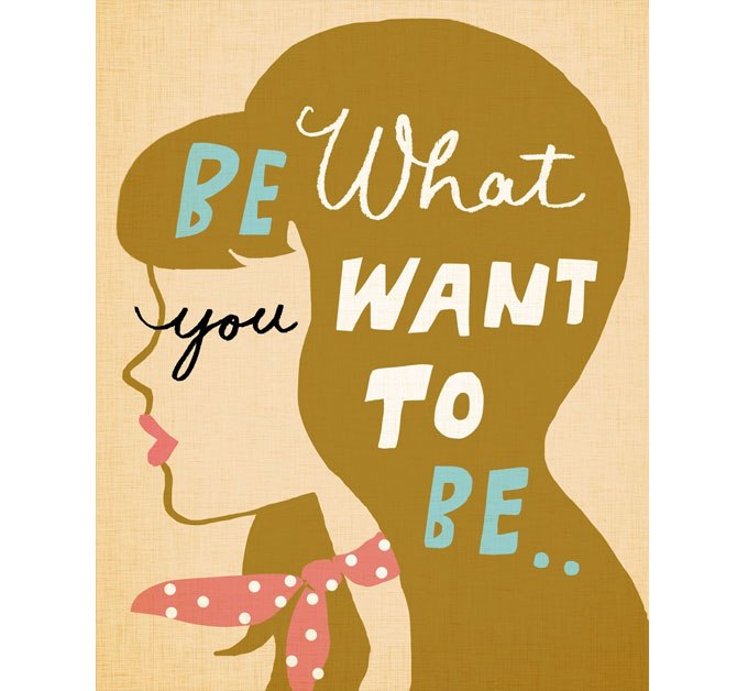 Be-What-you-Want-to-Be